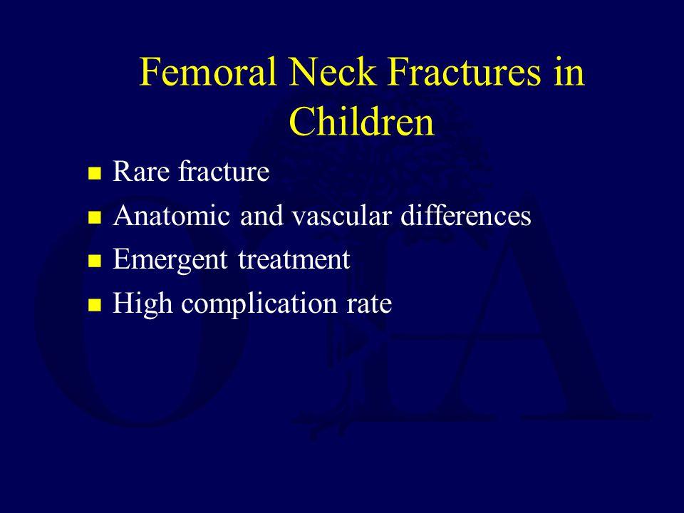 Femoral Neck Fractures in Children