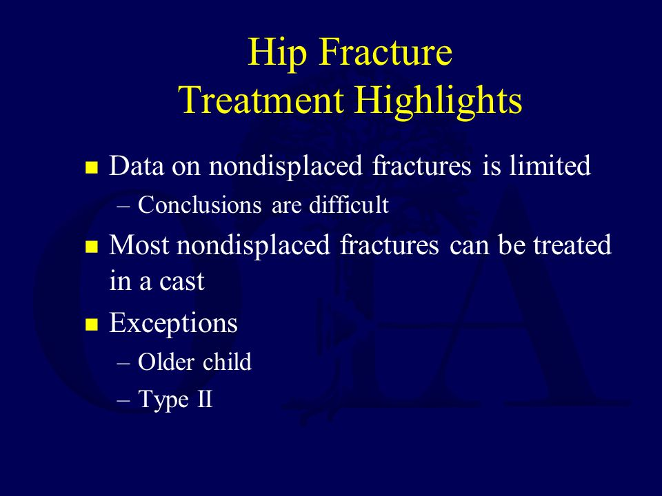 Hip Fracture Treatment Highlights