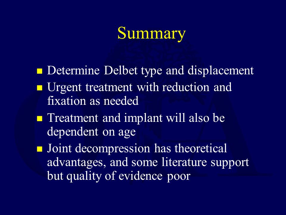 Summary Determine Delbet type and displacement