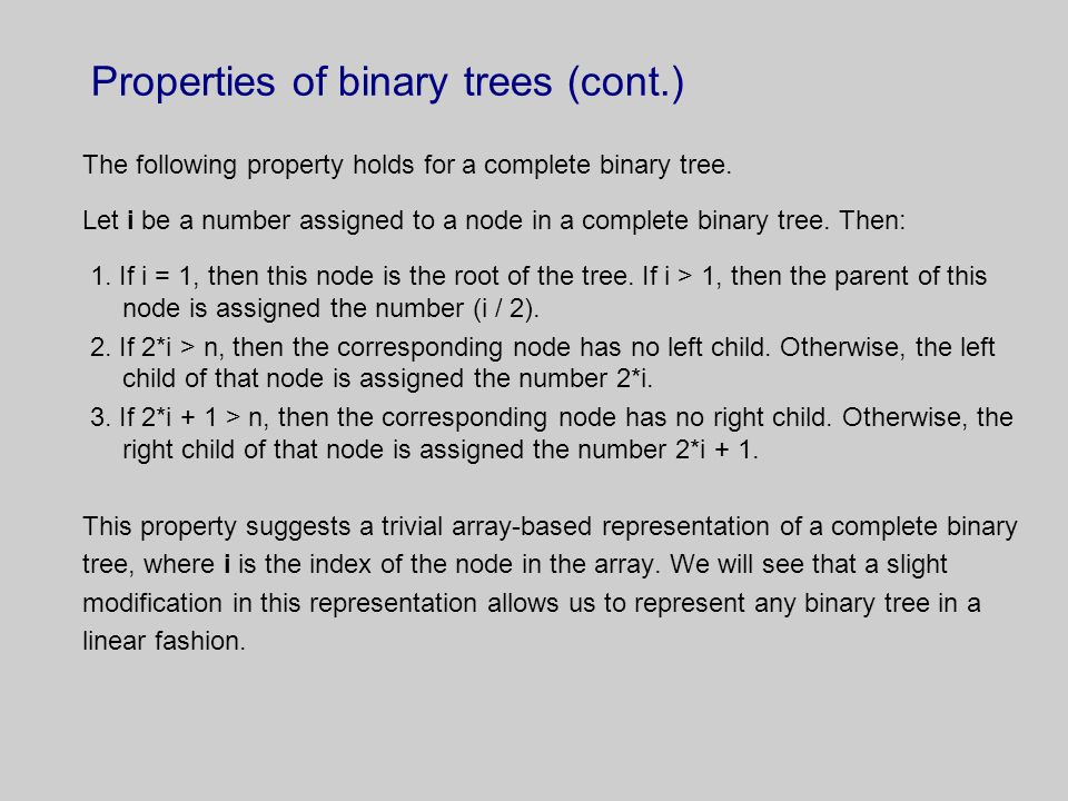 Properties of binary trees (cont.)