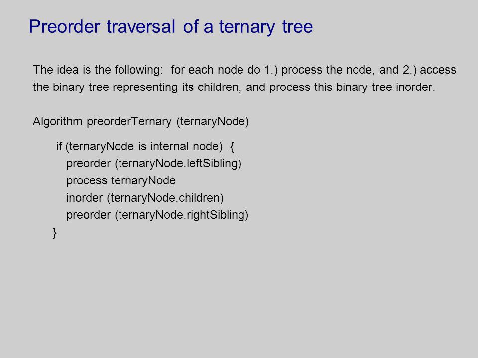 Preorder traversal of a ternary tree