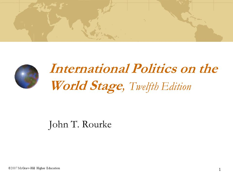 International Politics on the World Stage, Twelfth Edition
