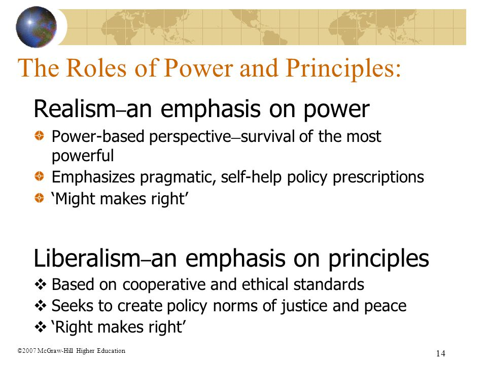 The Roles of Power and Principles: