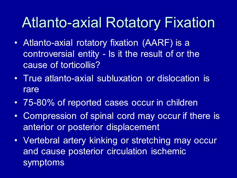 Atlanto-axial Rotatory Fixation