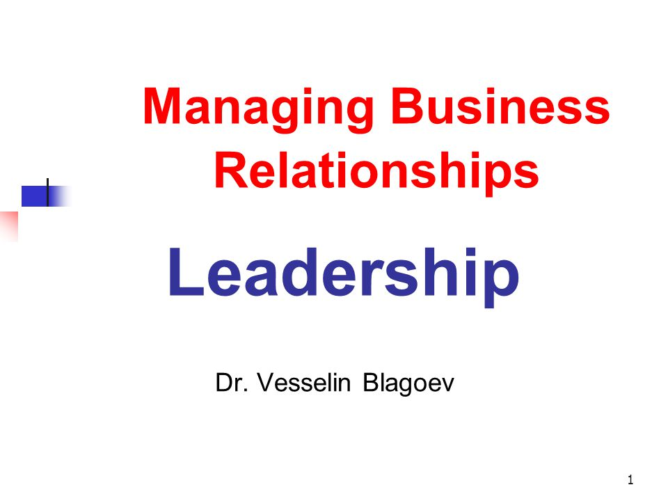 Managing Business Relationships Leadership
