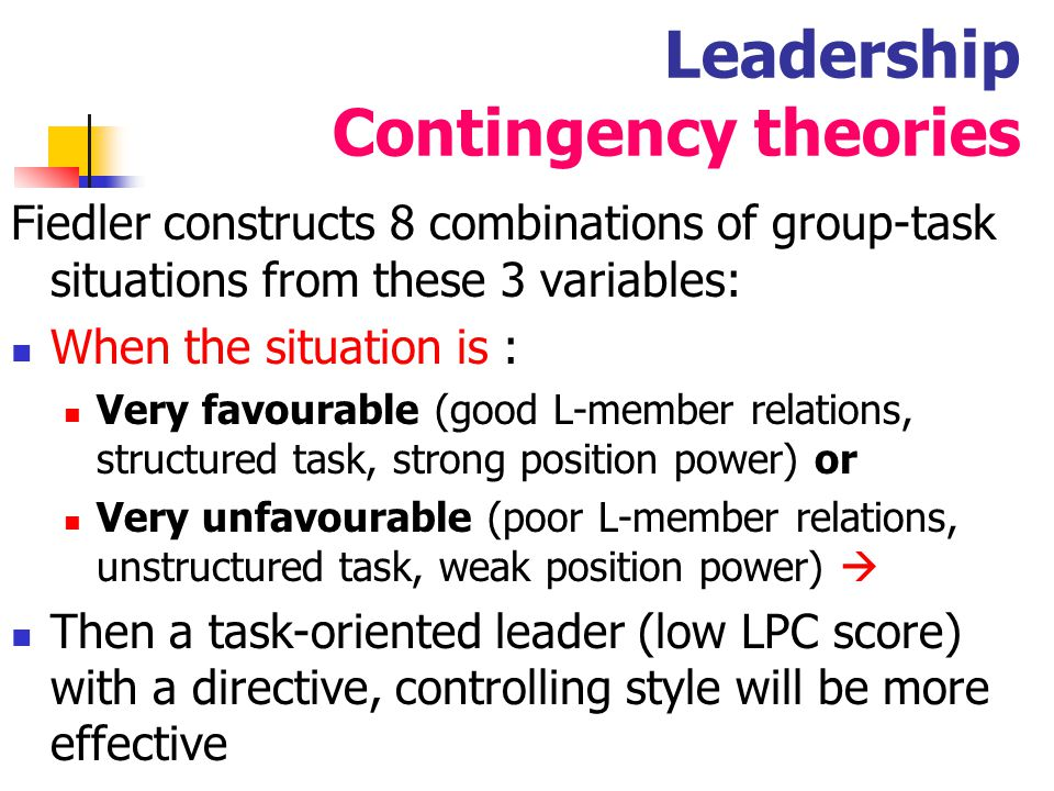 Leadership Contingency theories