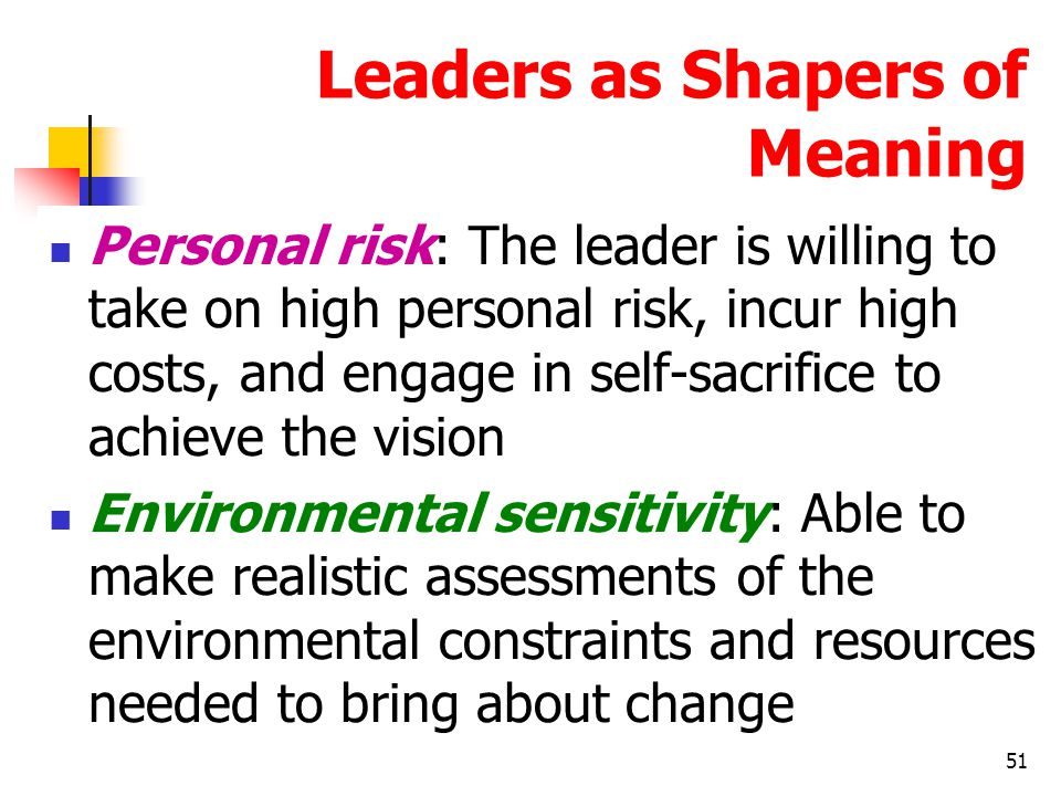 Leaders as Shapers of Meaning