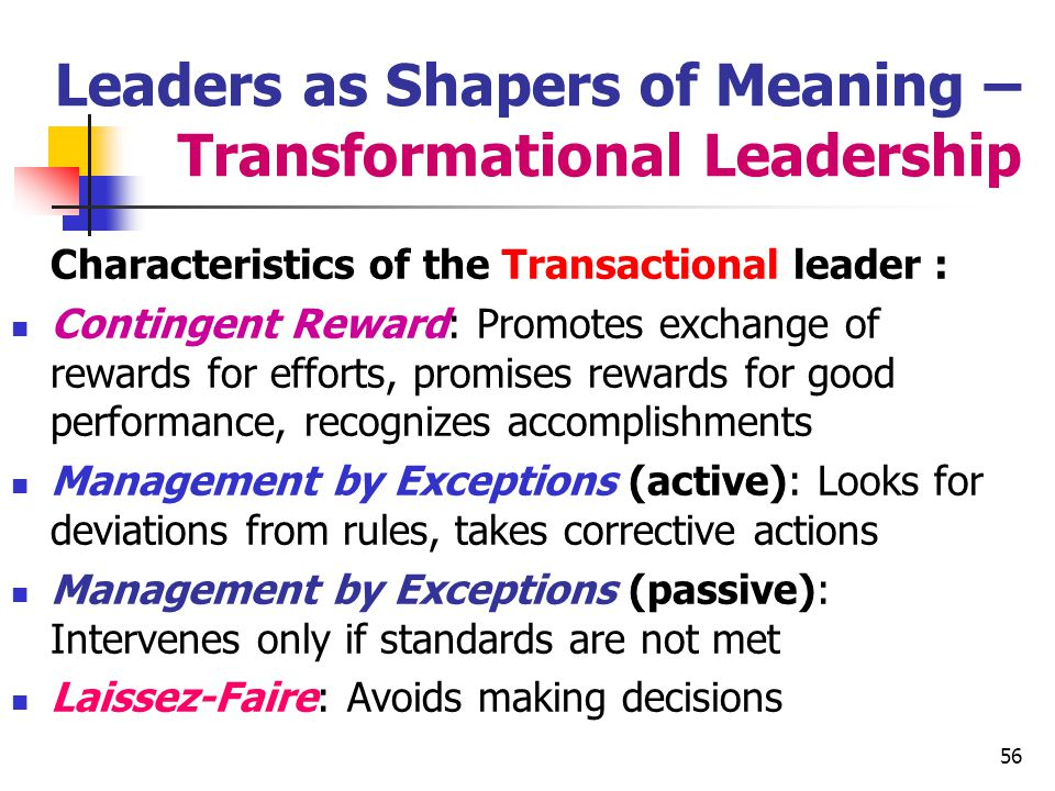 Leaders as Shapers of Meaning – Transformational Leadership