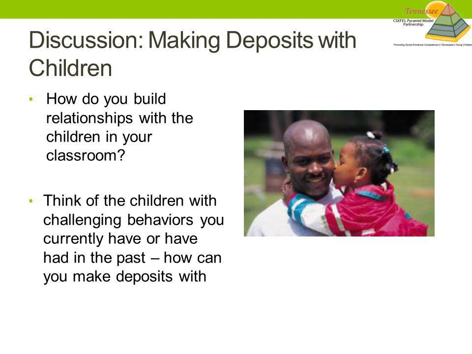 Discussion: Making Deposits with Children