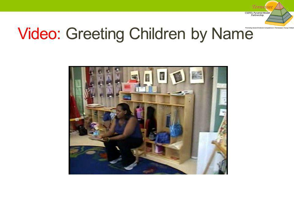 Video: Greeting Children by Name