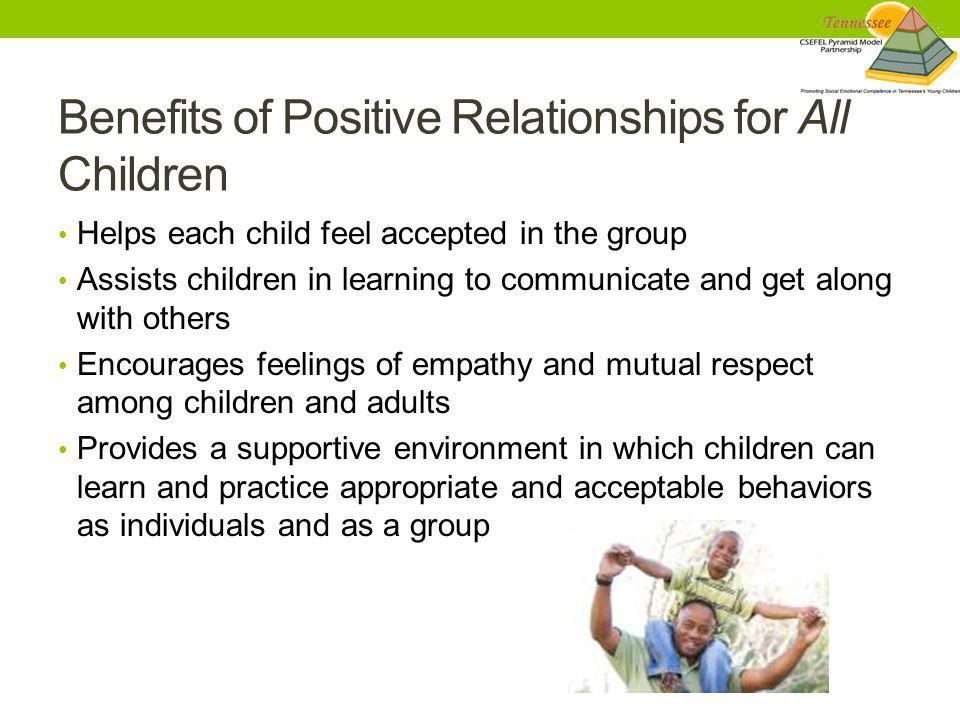 Benefits of Positive Relationships for All Children