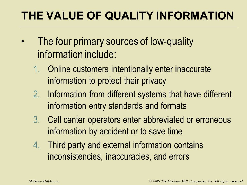 THE VALUE OF QUALITY INFORMATION