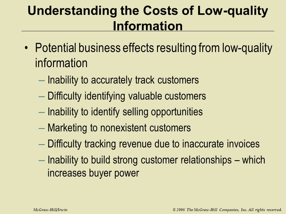 Understanding the Costs of Low-quality Information
