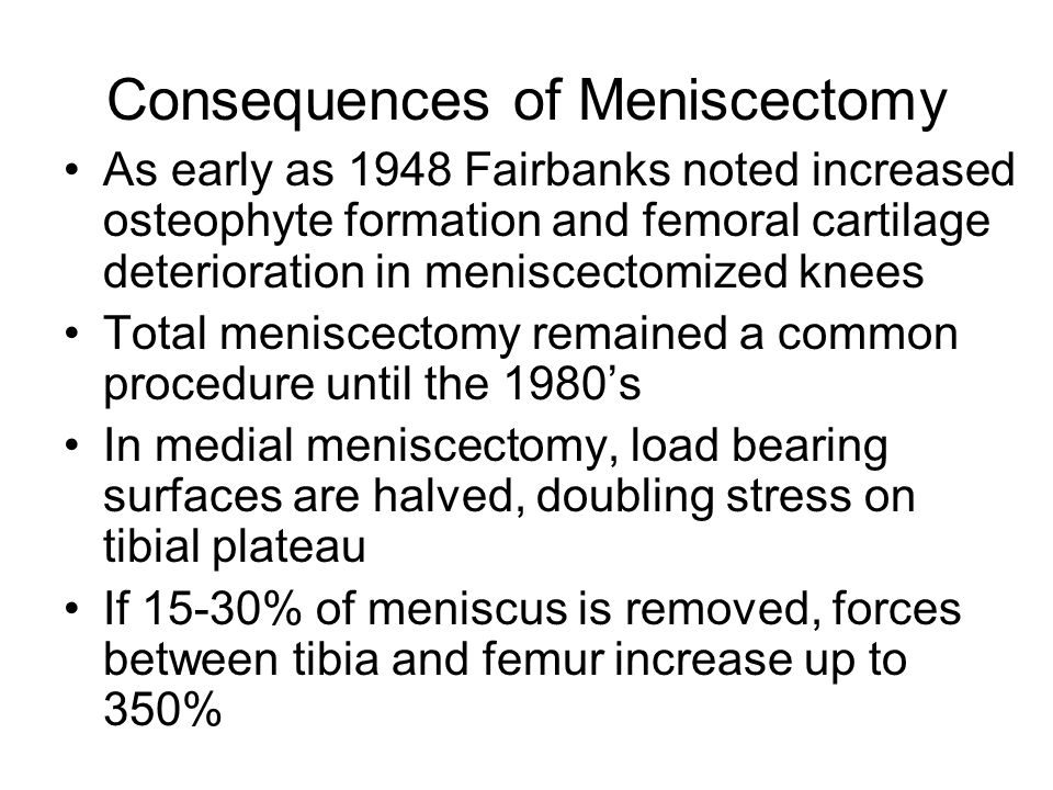 Consequences of Meniscectomy
