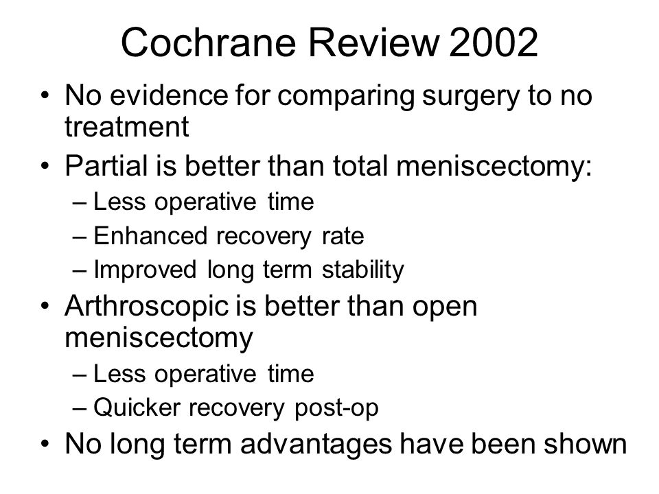 Cochrane Review 2002 No evidence for comparing surgery to no treatment
