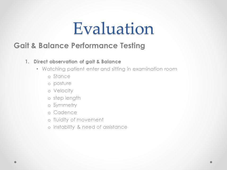 Evaluation Gait & Balance Performance Testing
