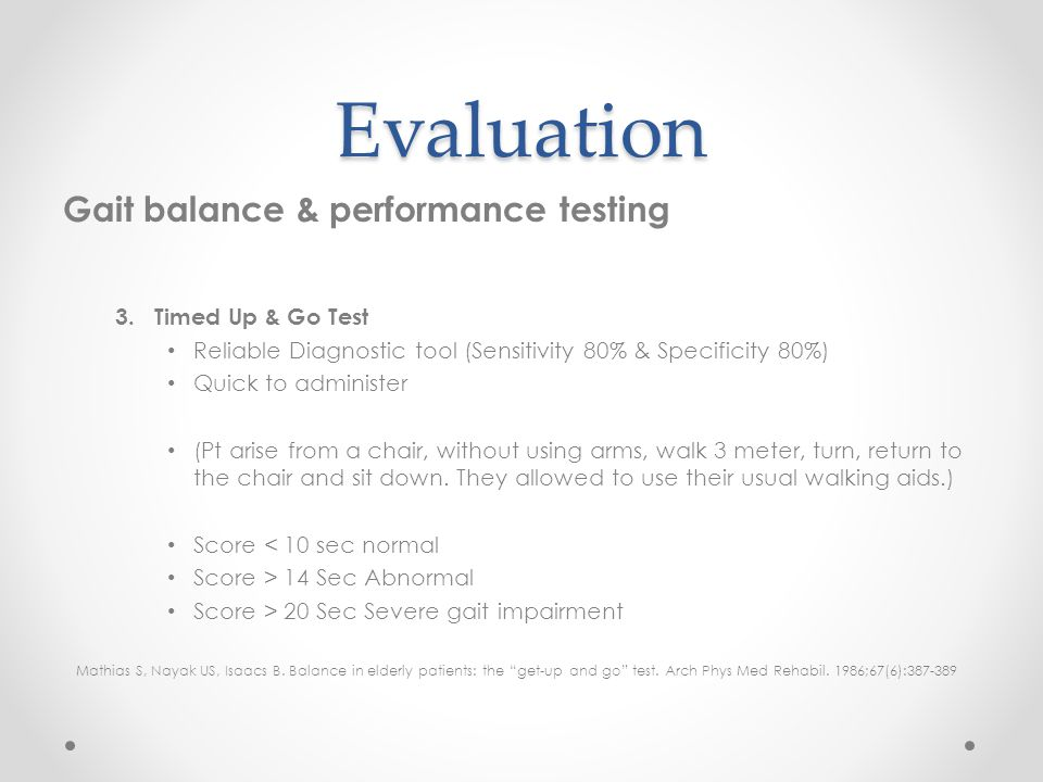 Evaluation Gait balance & performance testing Timed Up & Go Test