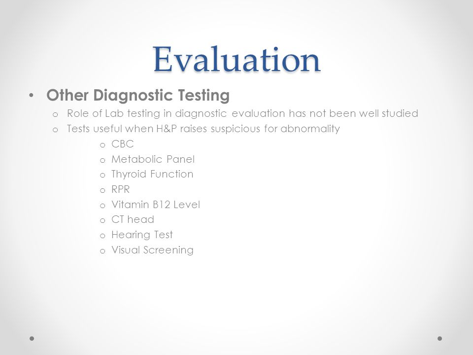 Evaluation Other Diagnostic Testing