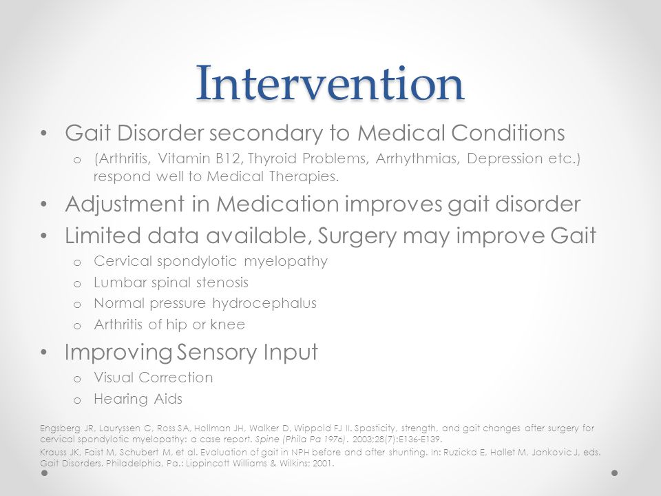 Intervention Gait Disorder secondary to Medical Conditions