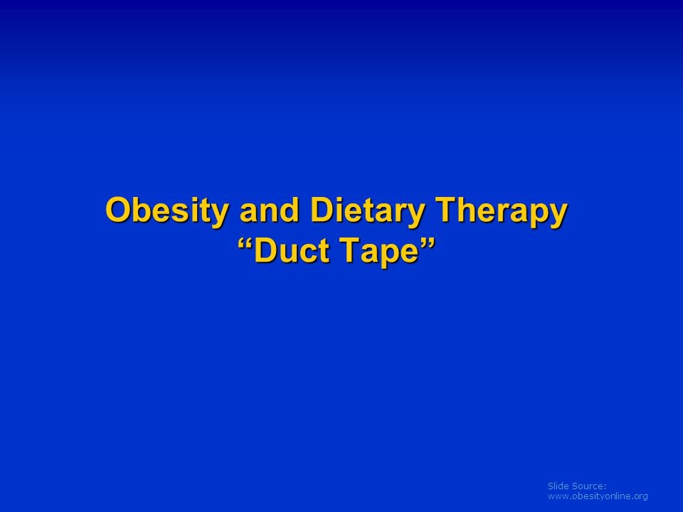 Obesity and Dietary Therapy Duct Tape
