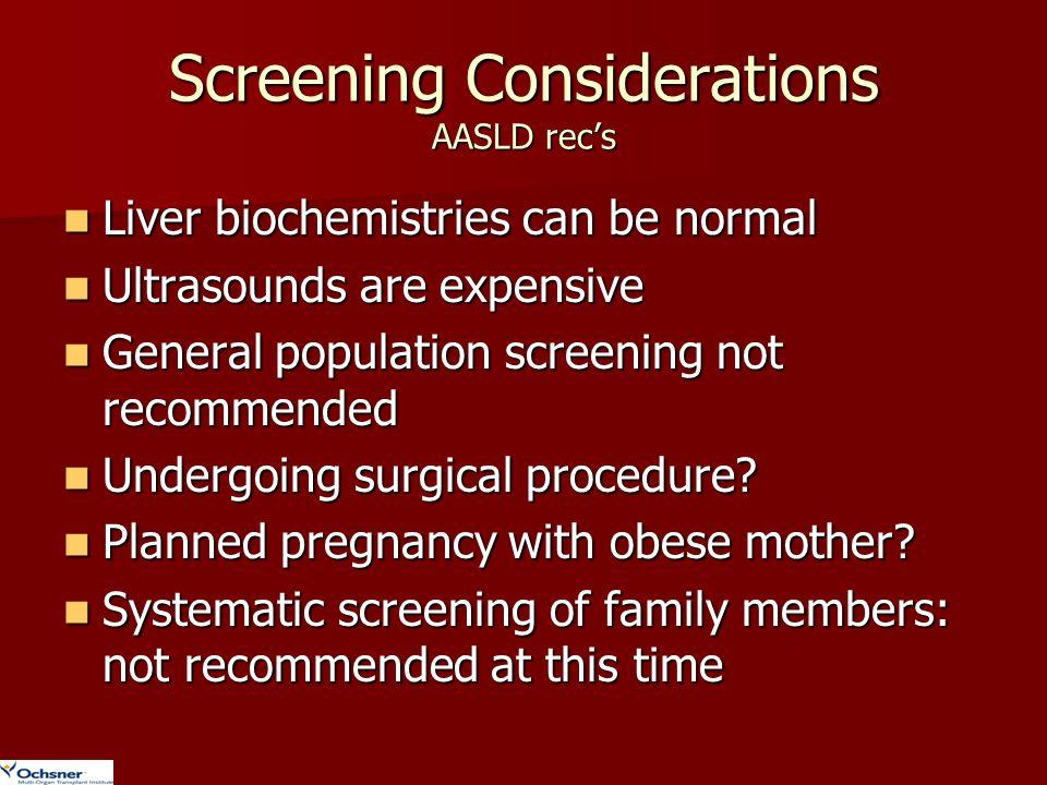 Screening Considerations AASLD rec's
