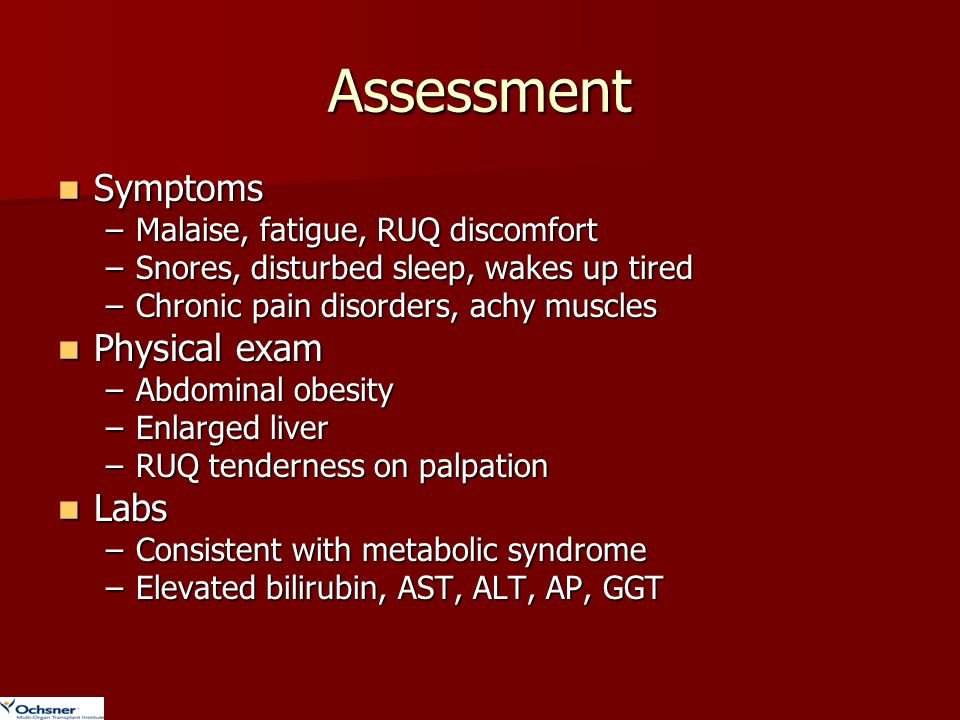 Assessment Symptoms Physical exam Labs