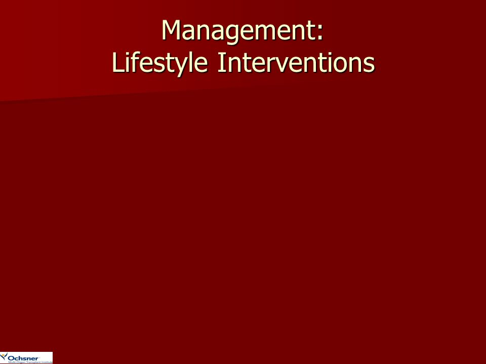 Management: Lifestyle Interventions