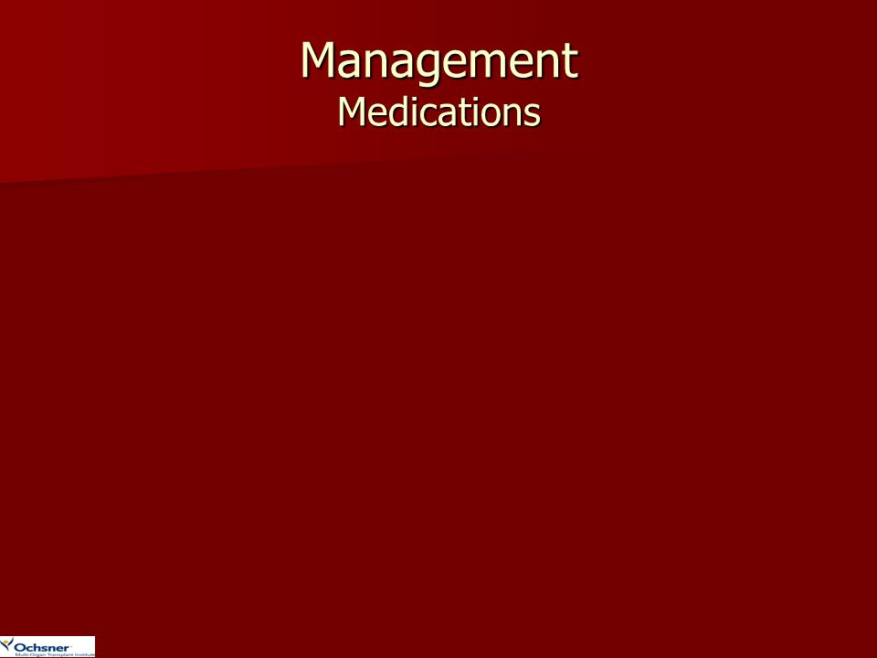 Management Medications