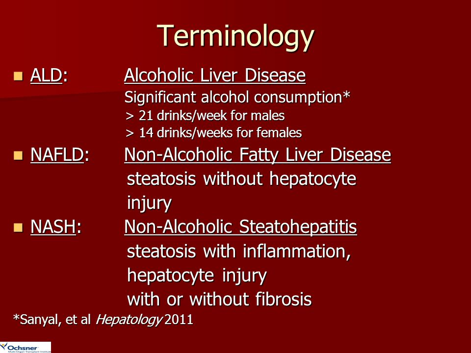 Terminology ALD: Alcoholic Liver Disease