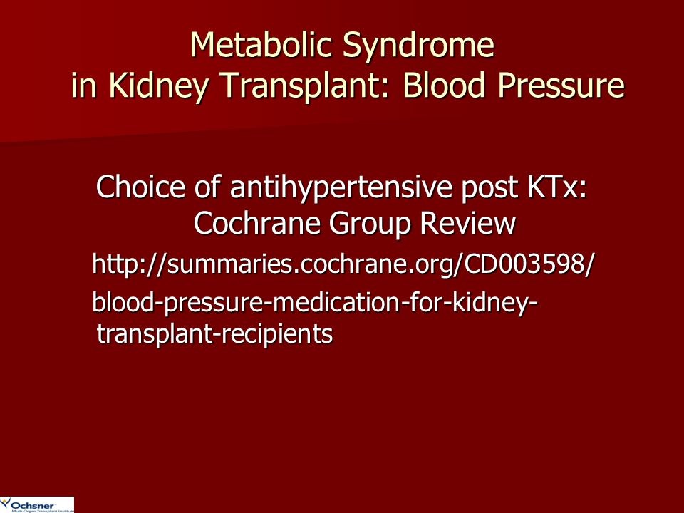 Metabolic Syndrome in Kidney Transplant: Blood Pressure