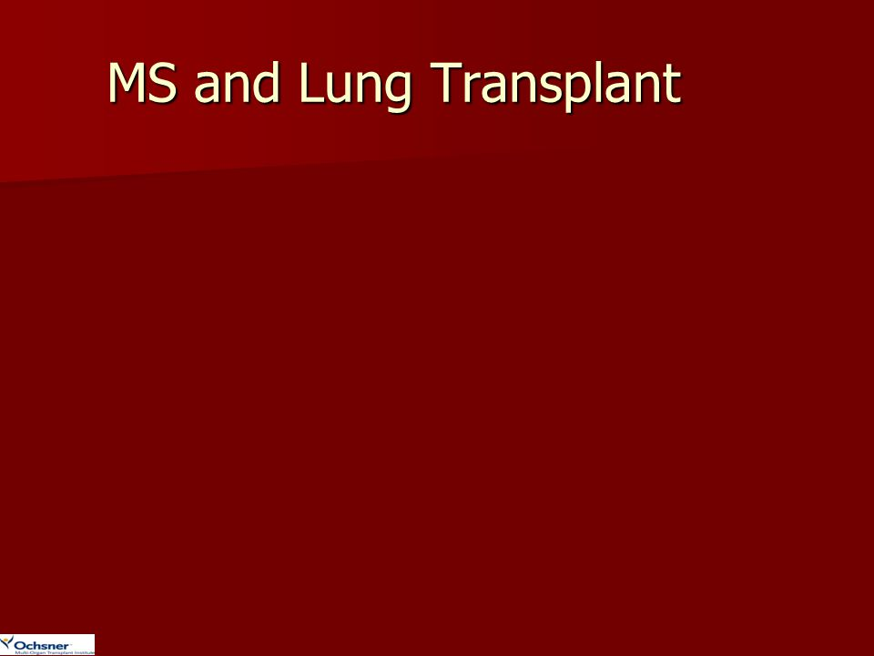 MS and Lung Transplant Burkholderia cepacia GNR in cystic's