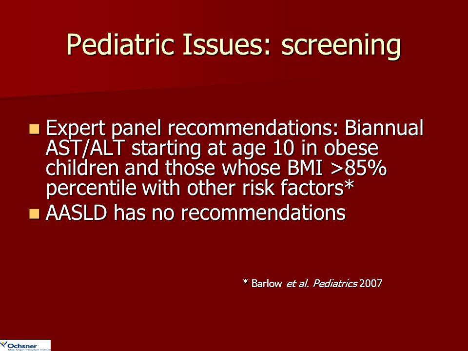 Pediatric Issues: screening
