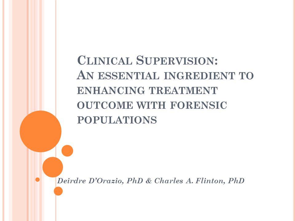 Deirdre D'Orazio, PhD & Charles A. Flinton, PhD