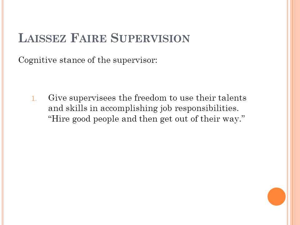 Laissez Faire Supervision