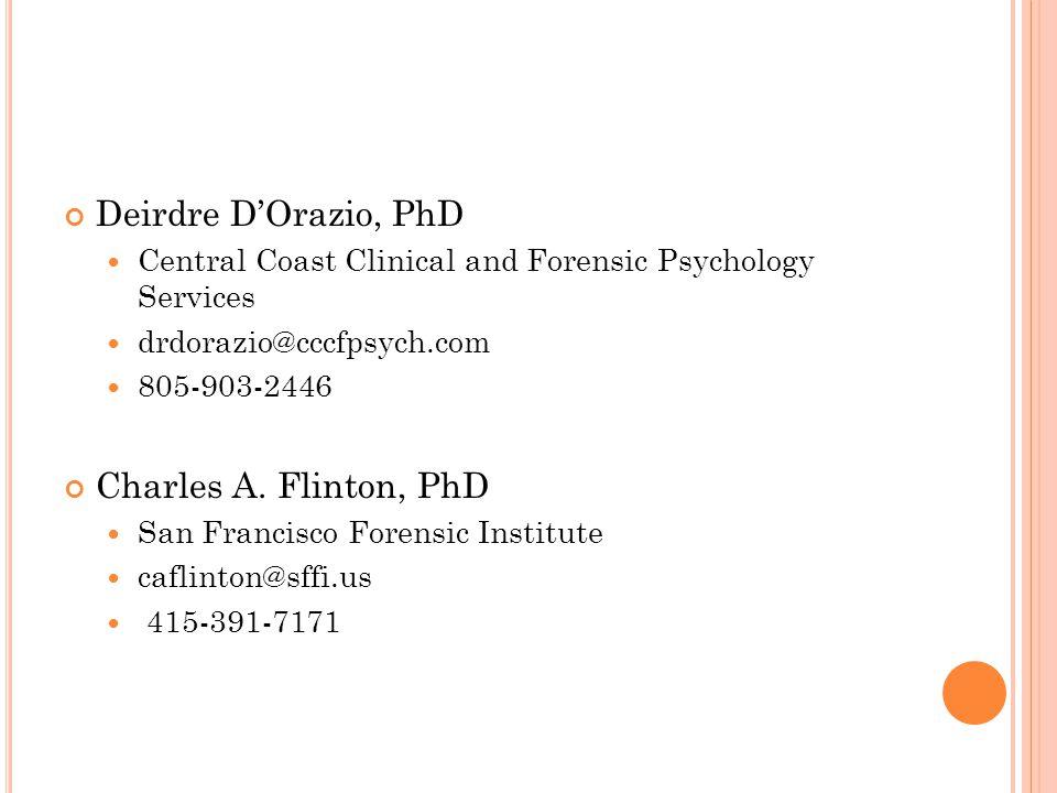 Deirdre D'Orazio, PhD Charles A. Flinton, PhD
