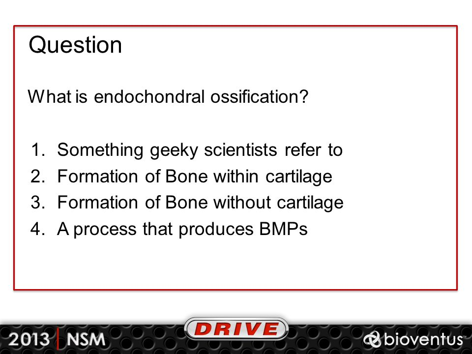Question What is endochondral ossification