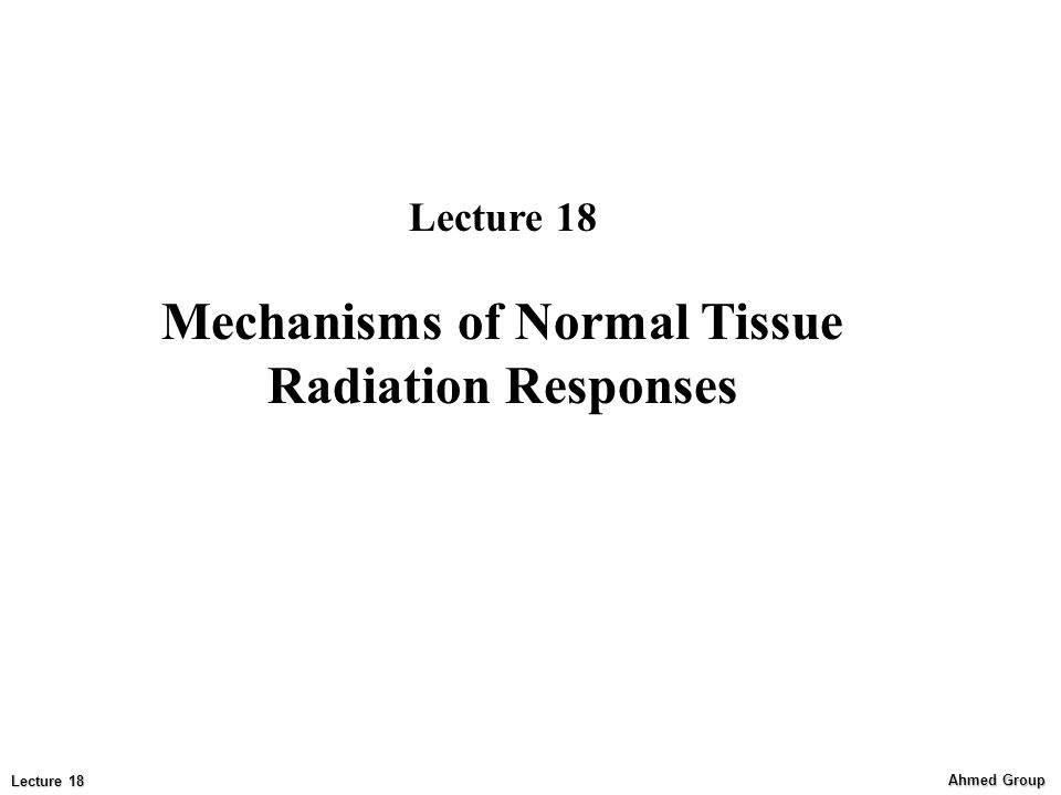 Mechanisms of Normal Tissue Radiation Responses