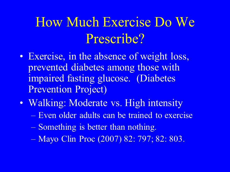 How Much Exercise Do We Prescribe