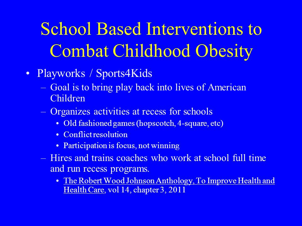 School Based Interventions to Combat Childhood Obesity