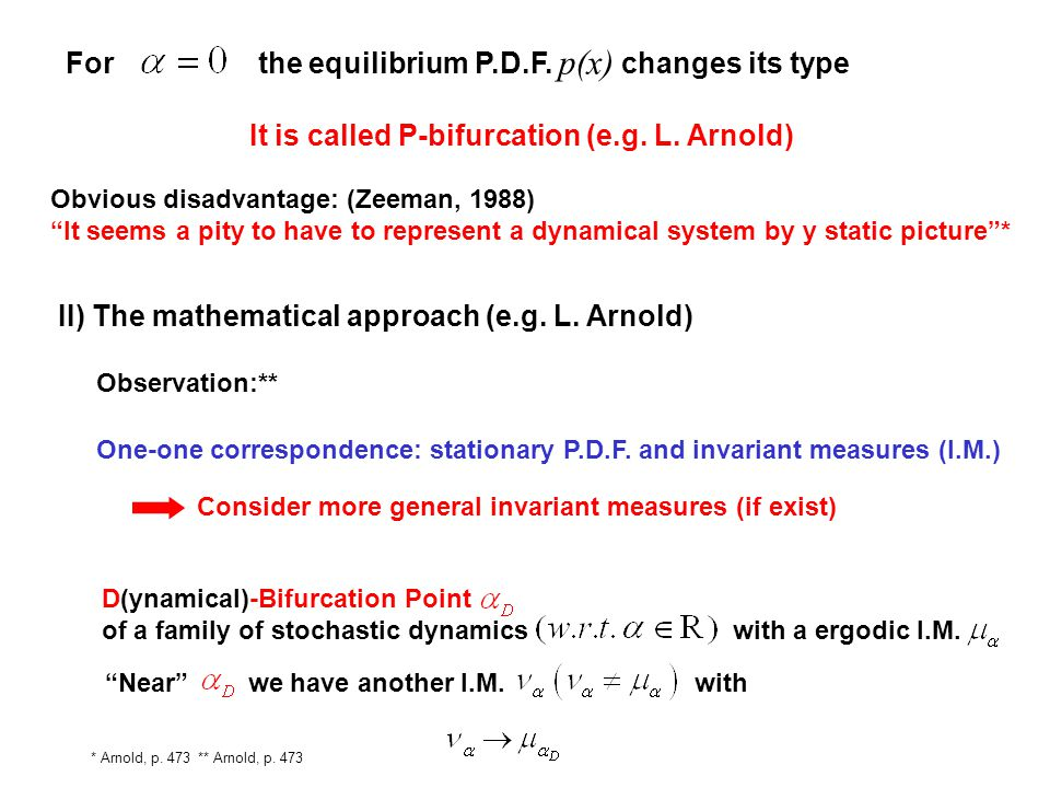 For the equilibrium P.D.F. p(x) changes its type
