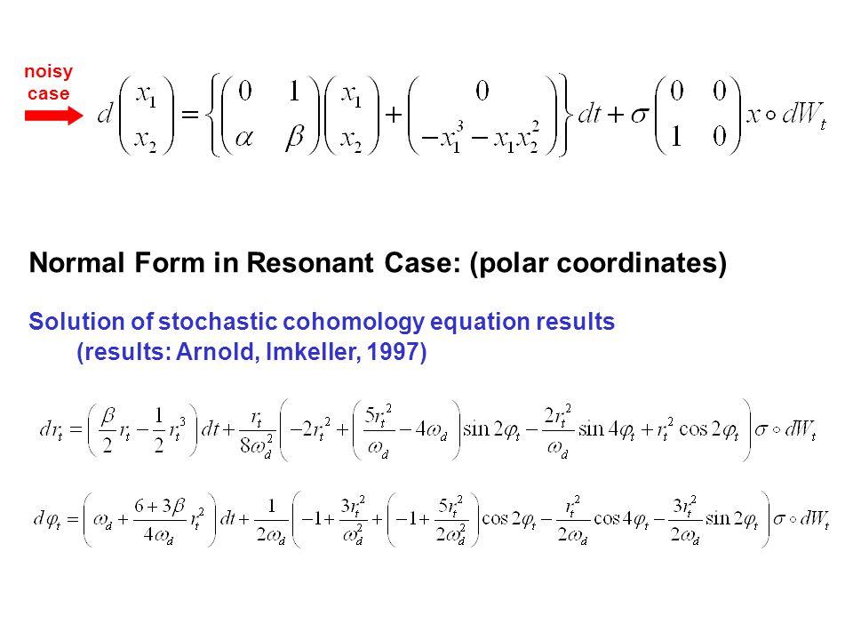 Normal Form in Resonant Case: (polar coordinates)