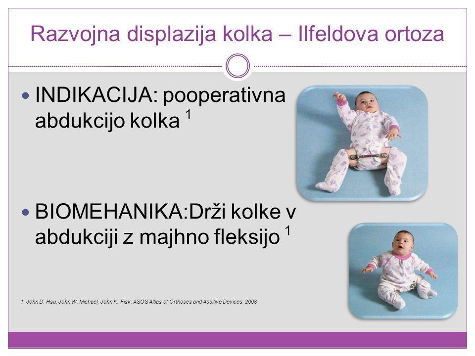 Razvojna displazija kolka – Ilfeldova ortoza