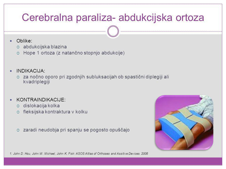 Cerebralna paraliza- abdukcijska ortoza