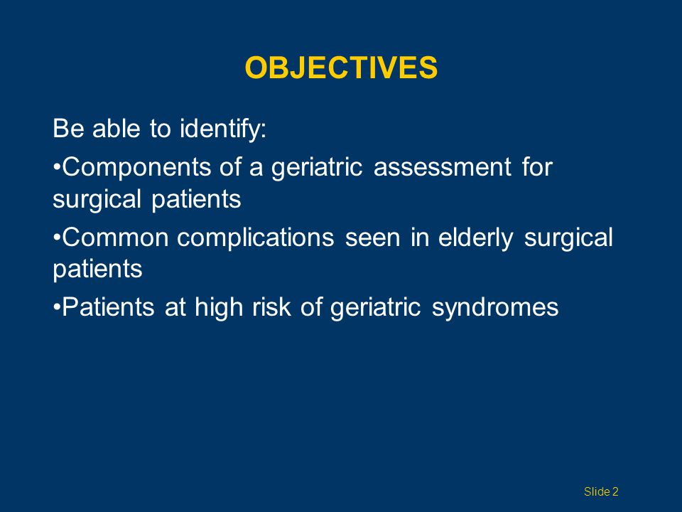 OBJECTIVES Be able to identify: