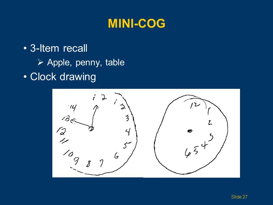 Mini-Cog 3-Item recall Clock drawing Apple, penny, table