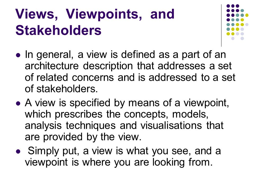 Views, Viewpoints, and Stakeholders