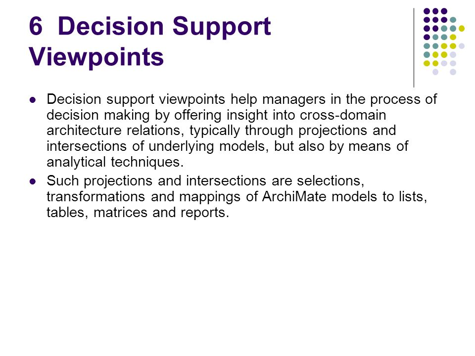 6 Decision Support Viewpoints