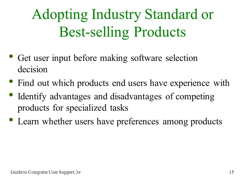 Adopting Industry Standard or Best-selling Products