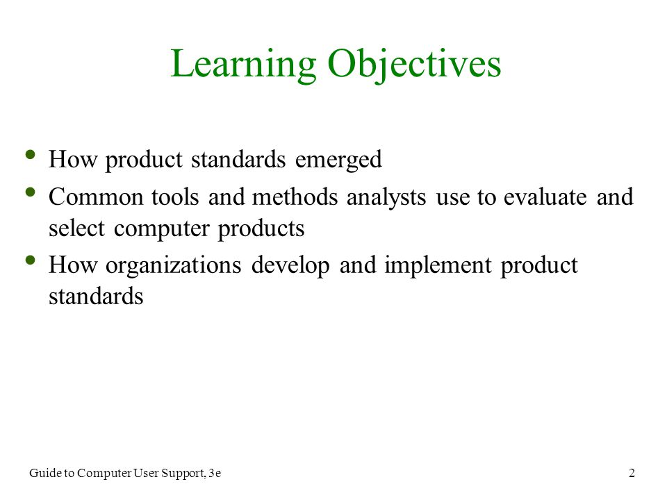 Learning Objectives How product standards emerged