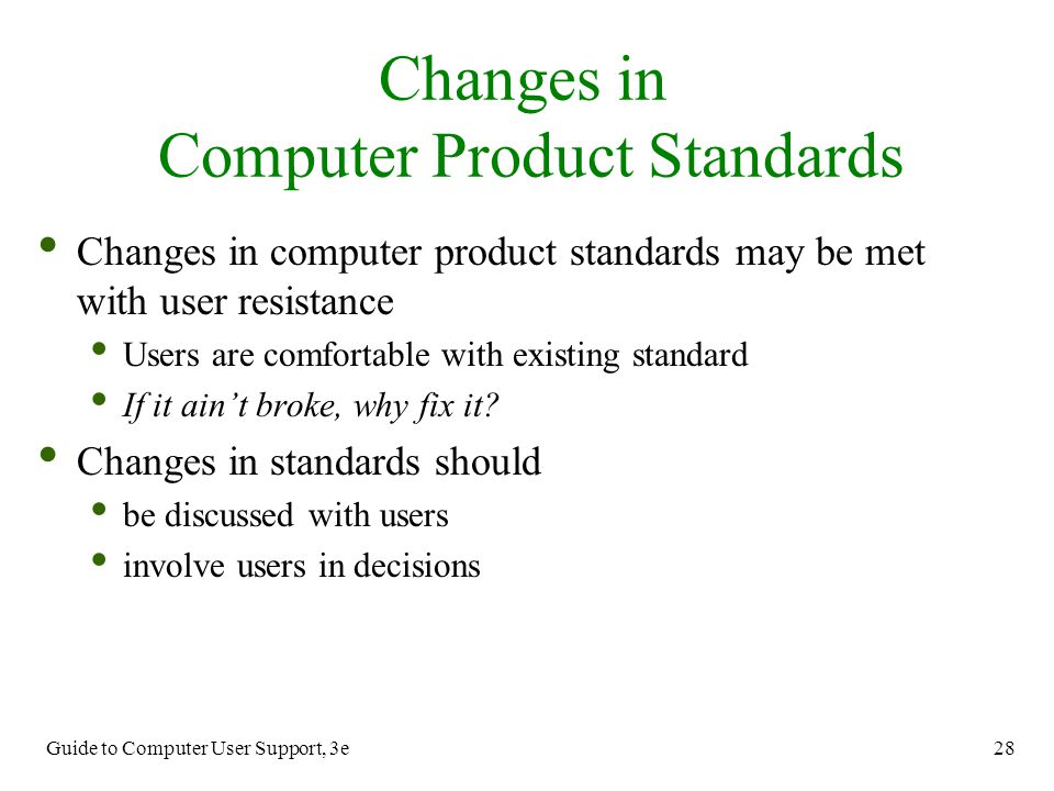 Changes in Computer Product Standards